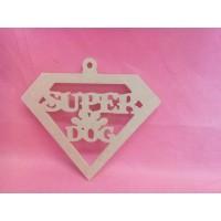 4mm  MDF Super Dog Hanging  plaque